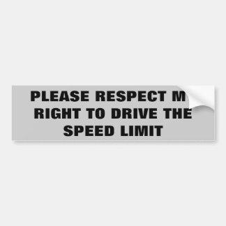 Respektieren Sie mein Recht, die Autoaufkleber