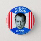 Retro Vintage Kitsch-Politiken wählen Nixon in 72 Runder Button 5,7 Cm