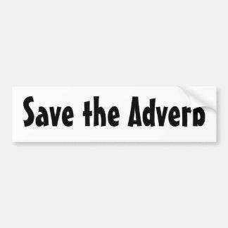 Retten Sie das Adverb Autoaufkleber