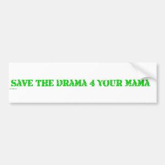 retten Sie dem Drama 4 Ihre Mutter Autoaufkleber