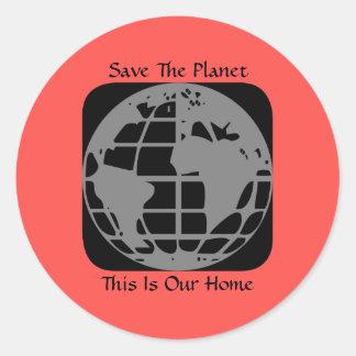 """""""Retten Sie den Planeten, diesen ist unser Runder Aufkleber"""