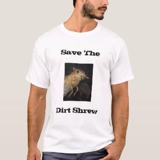 Retten Sie die Schmutz-Spitzmaus T-Shirt
