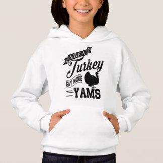 Retten Sie die Türkei essen mehr Yamswurzeln Hoodie