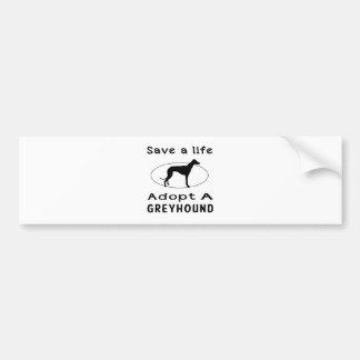Retten Sie ein Leben adoptieren einen Windhund Autoaufkleber