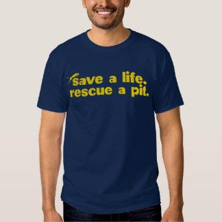 Retten Sie ein Leben. Retten Sie eine Grube Shirt