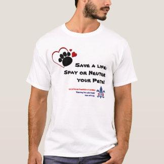Retten Sie ein Leben: Spay oder neutralisieren Sie T-Shirt