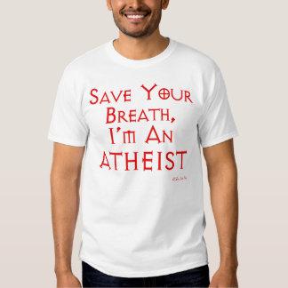 Retten Sie Ihren Atem, ich sind ein Atheist Tshirt