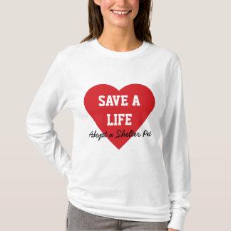 Retten Sie Leben-Adoptierte ein Schutz-Haustier T-Shirt