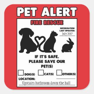 """Retten Sie meinen Haustier-Feuer-Haustier-Alarm 3"""" Quadratischer Aufkleber"""