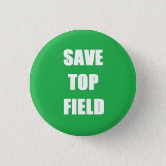 Retten Sie Spitzenfeld - kleines Runder Button 2,5 Cm