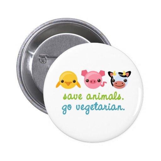 Retten Sie Tiere gehen Vegetarier Anstecknadelbutton