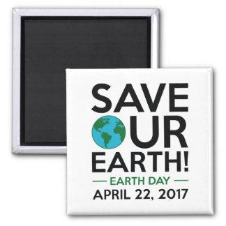Retten Sie unsere Erde Quadratischer Magnet
