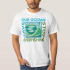 Retten Sie unsere Ozeane - stoppen Sie Ausfischen T-Shirt