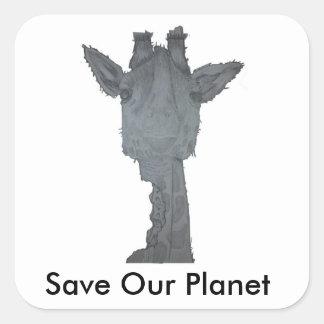 Retten Sie unseren Planeten-Giraffen-Aufkleber Quadratischer Aufkleber
