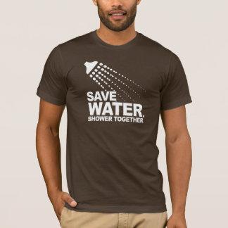 RETTEN SIE WASSER. DUSCHE ZUSAMMEN. T - Shirt