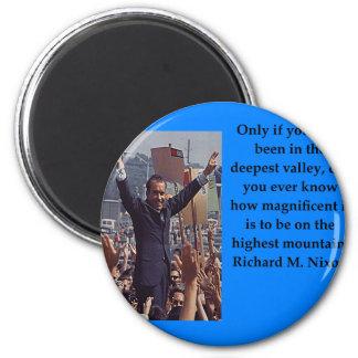 Richard Nixon-Zitat Runder Magnet 5,7 Cm
