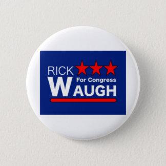 Rick Waugh für Kongreßknopf Runder Button 5,1 Cm