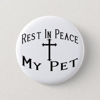 RIP mein Haustier Runder Button 5,7 Cm
