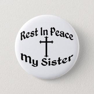 RIP meine Schwester Runder Button 5,7 Cm