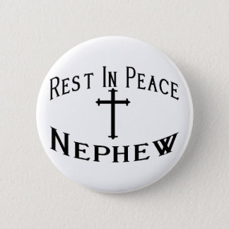 RIP Neffe Runder Button 5,1 Cm