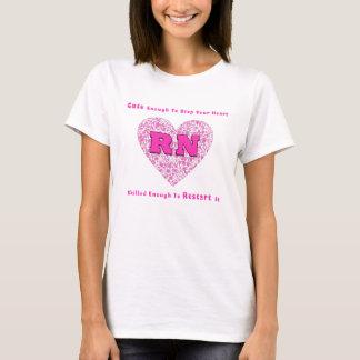 RN niedlich genug Ihr Herz stoppen erfahren genug T-Shirt