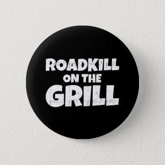 Roadkill auf dem Grill - GRILLEN Party lustig Runder Button 5,7 Cm