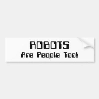 ROBOTER sind Leute auch! Autoaufkleber