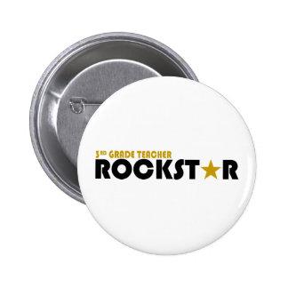Rockstar - 3 Grad-Lehrer Anstecknadelbutton