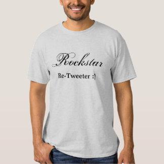 Rockstar Re-Tweeter:) T-shirt