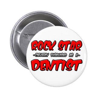 Rockstar-… Zahnarzt Runder Button 5,7 Cm