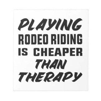 Rodeo-Reiten zu spielen ist billiger als Therapie Notizblock