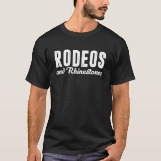 Rodeos und Rhinestones-Land-T - Shirt
