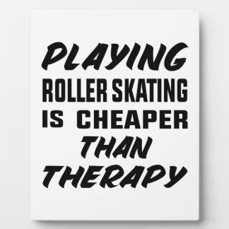 Rollen-Skaten zu spielen ist billiger als Therapie Fotoplatte