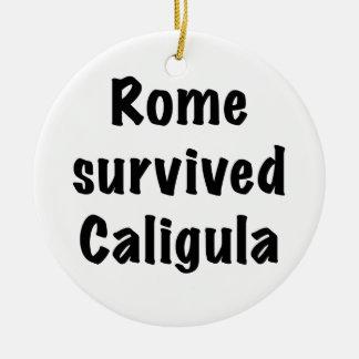 Rom überlebte Caligula Keramik Ornament