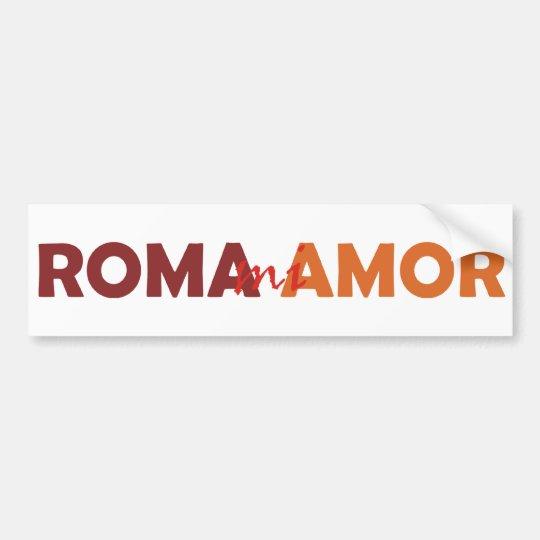 Roma mi Amor Rom meine Liebe Rome my Love Autoaufkleber