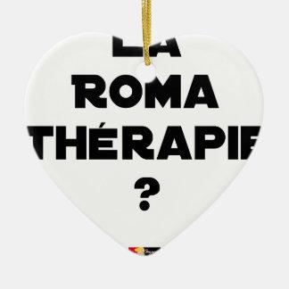 ROMA THERAPIE? - Wortspiele - Francois Ville Keramik Ornament