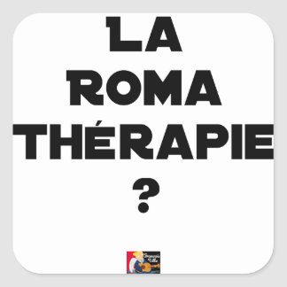 Roma Therapie - Wortspiele - Francois Ville Quadratischer Aufkleber
