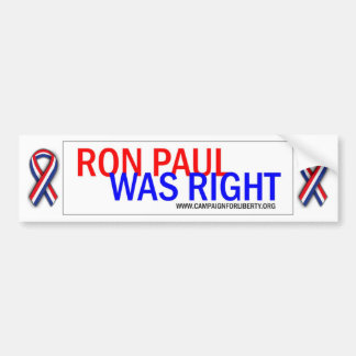 Ron Paul hatte Recht! Stoßaufkleber Autoaufkleber