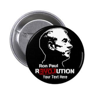 Ron Paul Revolution Custopmizable Buttons Pinback Button