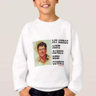 Ronald Reagan - meine Helder sind immer Cowboys Sweatshirt