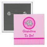 """Rosa Elefant """"Großmutter, zum Babyparty-Knopf zu s Buttons"""
