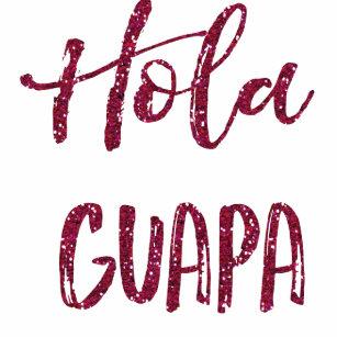 Hola Guapa Geschenke Zazzlede