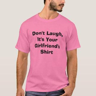 Rosa lachen nicht, es ist das Shirt Ihrer Freundin