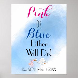 Rosa oder Blau irgendein tun Babyparty Poster