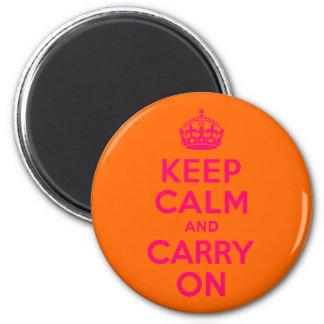 Rosa Orange behalten Ruhe und machen weiter Runder Magnet 5,7 Cm
