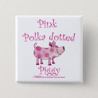 Rosa Polka punktiertes Piggy Quadratischer Button 5,1 Cm