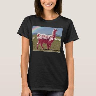"Rosa unillama ""LOL I FCKING HASS-LEUTE "" T-Shirt"