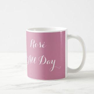 Rosé den ganzen Tag Tasse