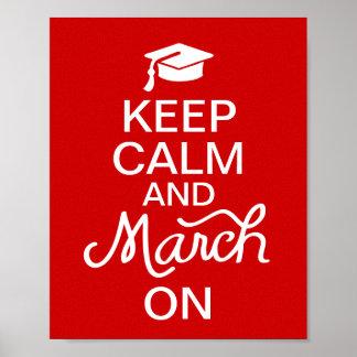 Rot behalten Ruhe und März auf Abschluss-Plakat Poster