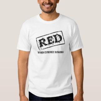 ROT pensioniertes extrem gefährliches Shirts
